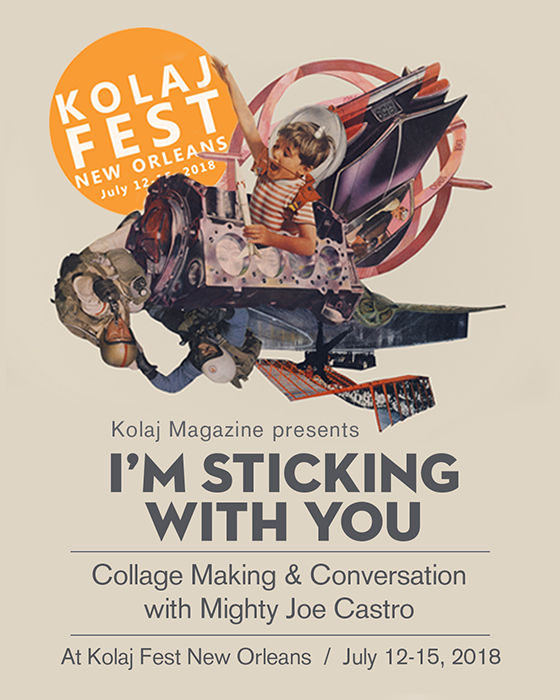 Post #1281- I'm Sticking with You at Kolaj Fest New Orleans