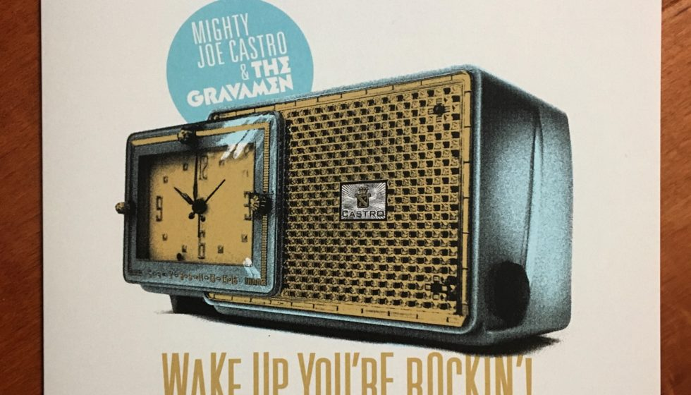 Mighty Joe Castro and the Gravamen Wake Up Youre Rockin'! vinyl